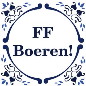 FF Boeren!